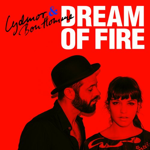 Dream Of Fire Lydmor & Bon Homme