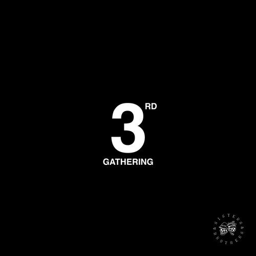 Sisters & Brothers - Third Gathering