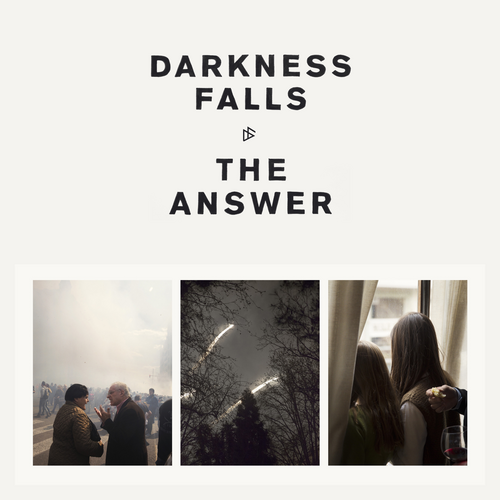 The Answer Darkness Falls