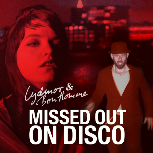 Missed Out On Disco Lydmor & Bon Homme