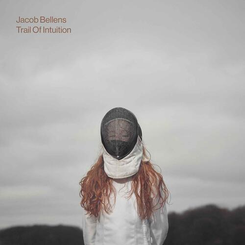 Jacob Bellens - Trail Of intuition